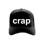 Crap Funny popular CAP