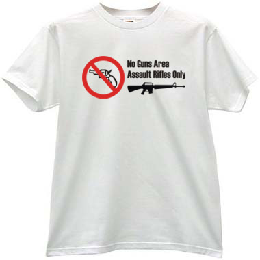 No Guns Area Assault Rifles ly Cool T shirt KGB Army