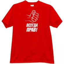 Always Right! Funny Russian T-shirt in red