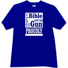 Clinging To My Bible And Gun Proudly T-shirt in blue