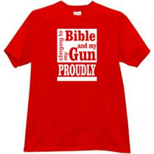 Clinging To My Bible And Gun Proudly T-shirt in red