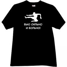 I beat strongly and painfully Funny Russian T-shirt in black
