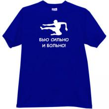 I beat strongly and painfully Funny Russian T-shirt in blue