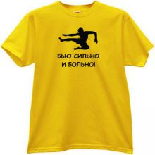 I beat strongly and painfully Funny Russian T-shirt in yellow