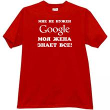 I dont need Google Funny Russian T-shirt in red