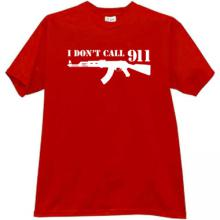 I dont Call 911 Funny Kalashnikov T-shirt in red