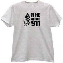 I dont Call 911 Funny Russian T-shirt