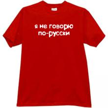 I dont speak russian T-shirt in red