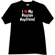 I love My Russian Boyfriend t-shirt in black