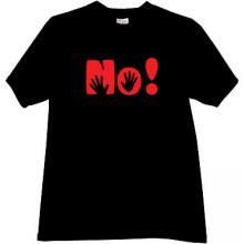 NO! Cool T-shirt in black