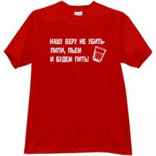 Our faith does not kill! Funny T-shirt in red