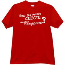 What to eat to lose weight? Funny Russian T-shirt  in red