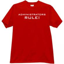 ADMINISTRATORS RULE! Cool T-shirt in red