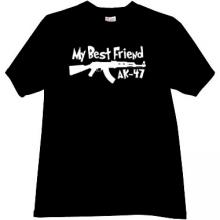 My Best Friend AK-47 Funny T-shirt in black