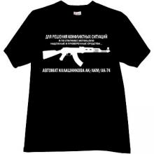 KALASHNIKOV - for the decision of conflicts! Russian T-shirt bl