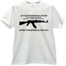 KALASHNIKOV - for the decision of conflicts! Russian T-shirt wh