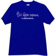 All will be good Funny Russian T-shirt in blue