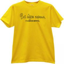 All will be good Funny Russian T-shirt in yellow