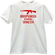 Armed and Dangerous AK-47 Russian T-shirt in white