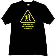 Beware of Smartphone Zombies Funny T-shirt in black
