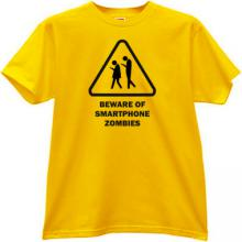 Beware of Smartphone Zombies Funny T-shirt in yellow
