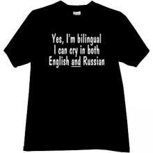 Yes, Im bilingual... Funny T-shirt in black