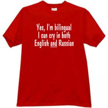 Yes, Im bilingual... Funny T-shirt in red