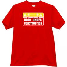Body under Construction Funny T-shirt in red