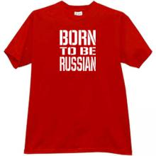 Born to be Russian T-shirt in red