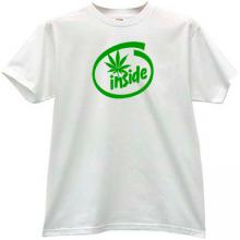 Cannabis Inside Funny T-shirt in white
