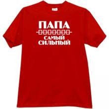 Dad is the strongest Funny Russian T-shirt in red