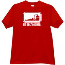 Do not disturb! Funny Russian T-shirt in red