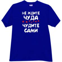 Do not expect a Miracle Funny Russian T-shirt in blue