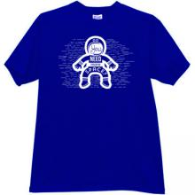 Do You Need More Space? Funny T-shirt in blue