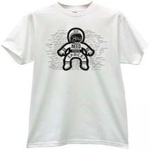 Do You Need More Space? Funny T-shirt in white