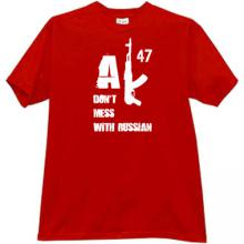 AK47 Dont mess with Russian T-shirt in red
