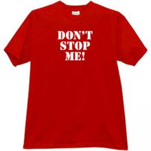 DONT STOP ME Funny T-shirt in red