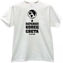 I survived the End of the World Funny Russian T-shirt in wh