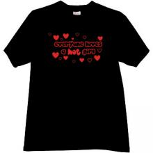 EVERYONE LOVES A HOT GIRL Cool Russian T-shirt in black