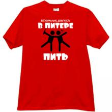 Everything is fine, have money. To drink in SPB red T-shirt