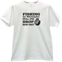 Fishing is simple... Funny T-shirt in white