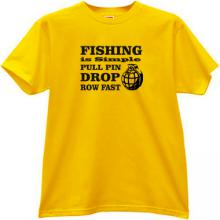 Fishing is simple... Funny T-shirt in yellow