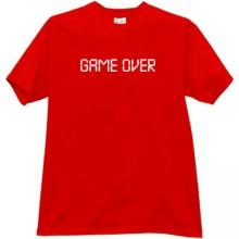 GAME OVER Funny T-shirt New