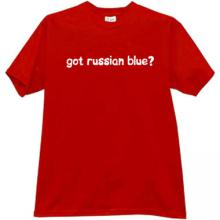 Got russian blue? T-shirt in red