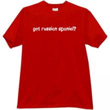Got russian spaniel? T-shirt in red