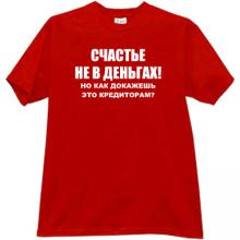 Happiness not in Money2 Funny Russian Crisis T-shirt in red