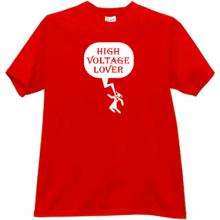 High Voltage Lover Funny T-shirt