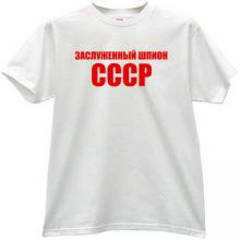 Honored Spy of CCCP Cool Russian T-shirt in white