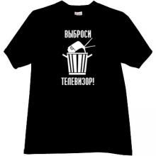 Throw the TV! Funny Russian T-shirt in black