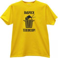 Throw the TV! Funny Russian T-shirt in yellow